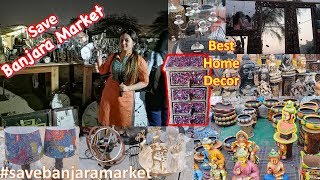 Banjara Market - Best Place for Cheapest Home Decor Shopping | Latest Home Decor | Furniture |