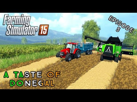 Let's Play Farming Simulator 2015 | A Taste of Donegal | Episode 5