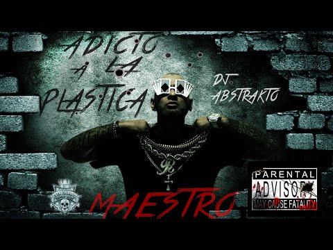 Maestro Adicto A La Plastica
