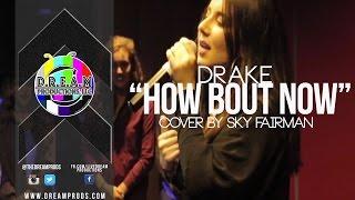 """Drake I """"How Bout Now"""" (Cover) I @SkyFairman ft. @KLOV3"""