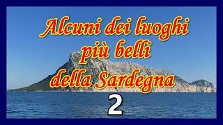 Alcuni dei luoghi più belli della Sardegna 2