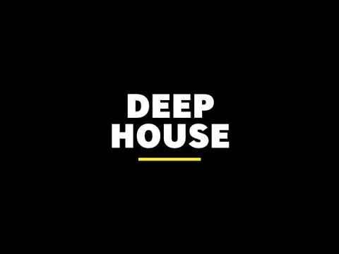 🎵 Top of DEEP House Tracks.  🎵  -  July 2020 🌞