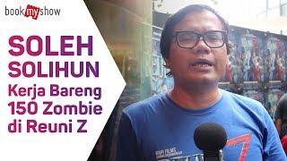 Soleh Solihun Kerja Bareng 150 Zombie di Reuni Z - BookMyShow Indonesia