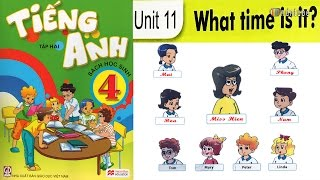 Tiếng Anh Lớp 4: UNIT 11 WHAT TIME IS IT - FullHD 1080P