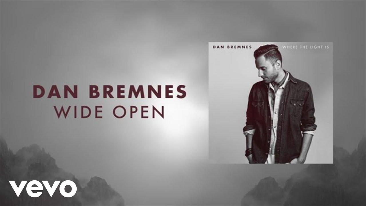 dan-bremnes-wide-open-lyric-video-danbremnesvevo