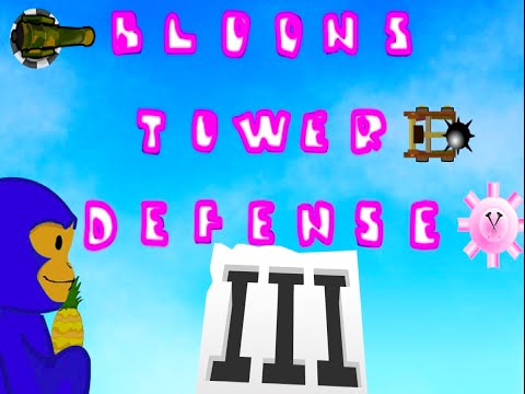 Bloons td 3 part 1: M.O.A.B