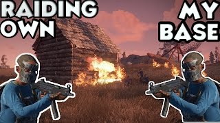 Raiding My Own Base! (Rust Solo Survival Gameplay) #8