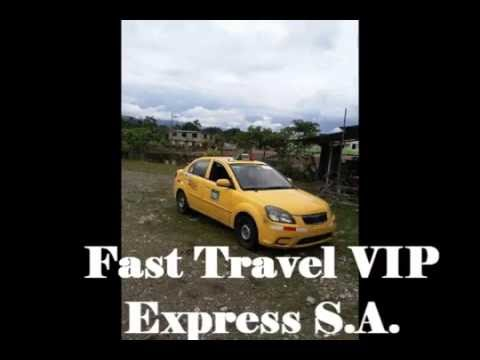 Fast Travel V I P Express S A  Quito - Tena