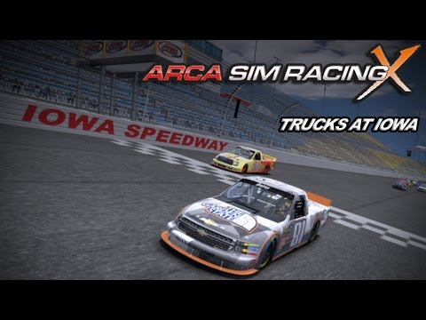 Arca Sim Racing X League Race - NASCAR Trucks at Iowa