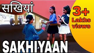 Maninder Buttar : Sakhiyaan full song cover dance video Choreography By Peter Rock