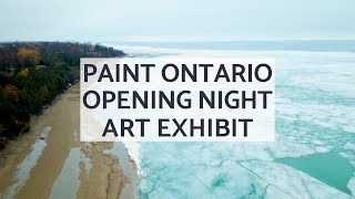 #PaintOntario2019 Opening Night Recap