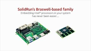SolidRun Introduces the new Intel Braswell Family