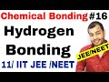 11 chap 4 || Chemical Bonding 16 || Hydrogen Bonding IIT JEE MAINS / NEET ||