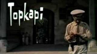 Topkapi (trailer)
