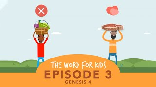 The Word for Kids: Episode 3