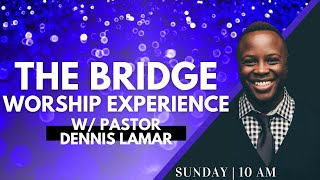 JOIN US LIVE at The Bridge   10AM PST    Sunday, March 14,  2021