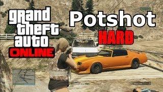 GTA V Online - $126,000 / Hour - Potshot Mission Hard - No glitch - fast easy money after patch 1.13