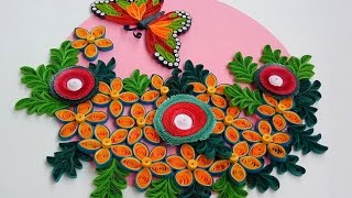 Paper Quilling | How to make beautiful Flowers along with Butterfly for wall decorations
