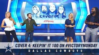 Cover 4: Keepin' it 100 on #VictoryMonday | Dallas Cowboys 2018