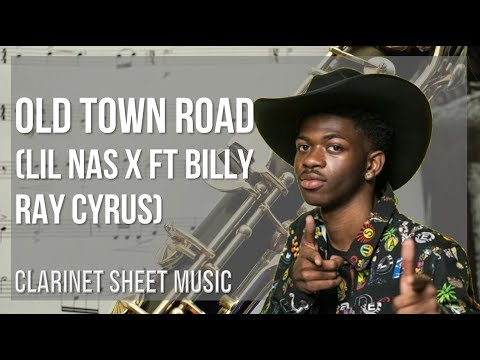 EASY Clarinet Sheet Music: How To Play Old Town Road By Lil Nas X Ft Billy Ray Cyrus
