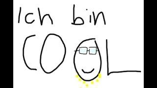 Ich bin cool und ihr nicht