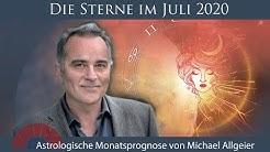 Astrologische Monatsprognose für den Monat Juli 2020 von Michael Allgeier
