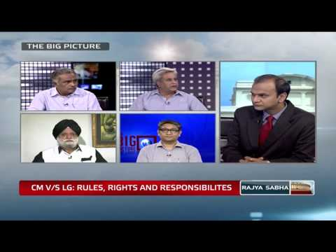 The Big Picture - CM Vs LG: Rules, Rights and Responsibilities