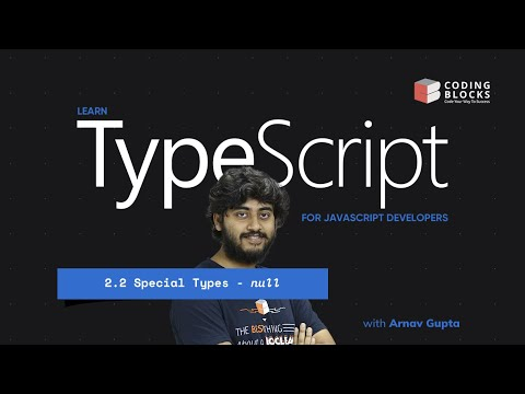 2.2-special-datatypes---null-|-typescript-for-javascript-developers