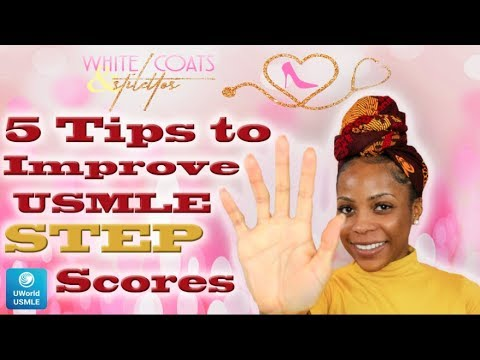 5 Tips to Improve Your USMLE STEP 1 / STEP 2 CK Score