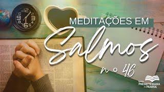 Não temeremos | Pr. Amauri Oliveira - Salmos 46