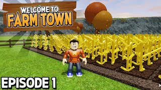 "Let's Play Farmtown! ""Welcome to The Farm Life!"" #1 (New Roblox Game)"