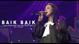 Download ASTRID -  Baik Baik | Live @ KonseRans Segitiga Sang Pemuja Dul Jaelani