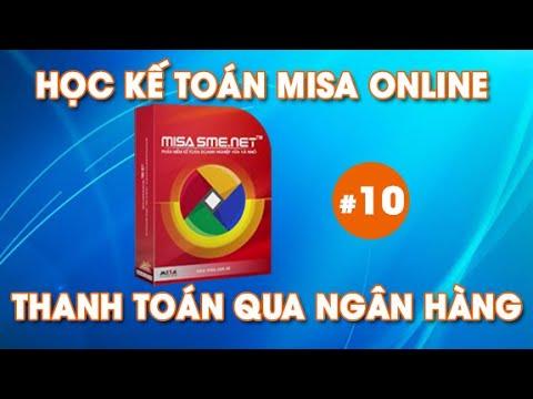 Học Kế Toán Online Trên Phần Mềm MiSa – Thanh Toán Qua Ngân Hàng #10