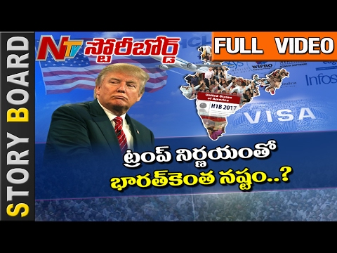 How Donald Trump's Action on H1B Visa Effect Indian NRI's in USA? || Story Board || Full || NTV