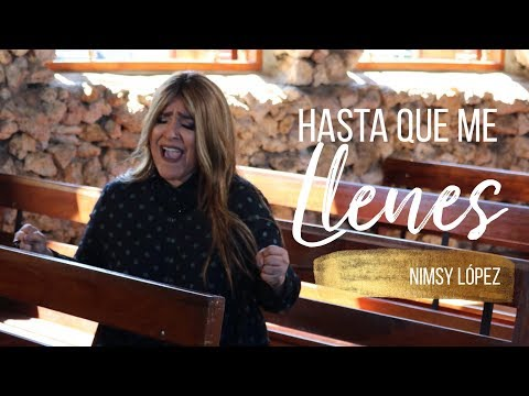 NIMSY LOPEZ-  Hasta Que Me Llenes - (Video Oficial)
