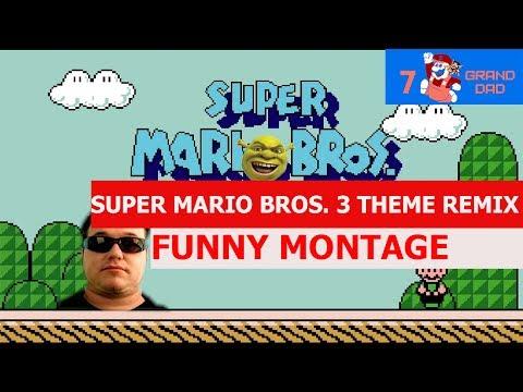 Super Mario Bros. 3 Theme Remix - FUNNY MONTAGE