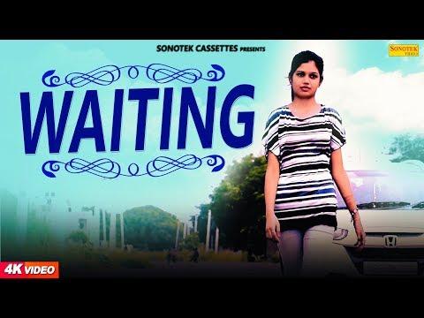 Waiting   Gaurav & Sheenam Katholic   Amar Rao   Latest Haryanvi Songs Haryanavi 2018 @Sonotek