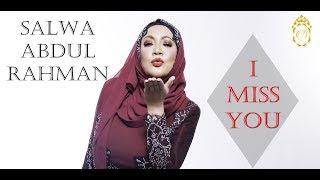 I Miss You SALWA ABDUL RAHMAN WITH LYRICS.mp3
