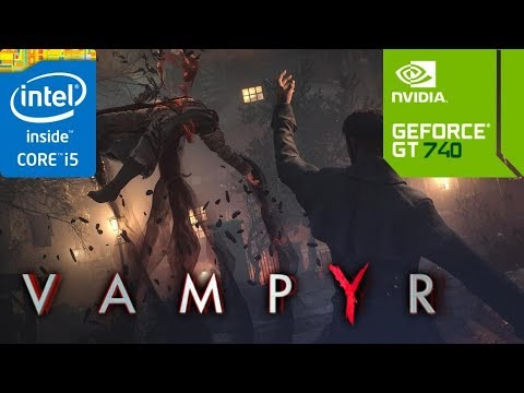 Vampyr (GT 740M/GT 825M/GT 920M) [Low]