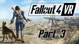 Fallout 4 VR - Part 3 - The Big City