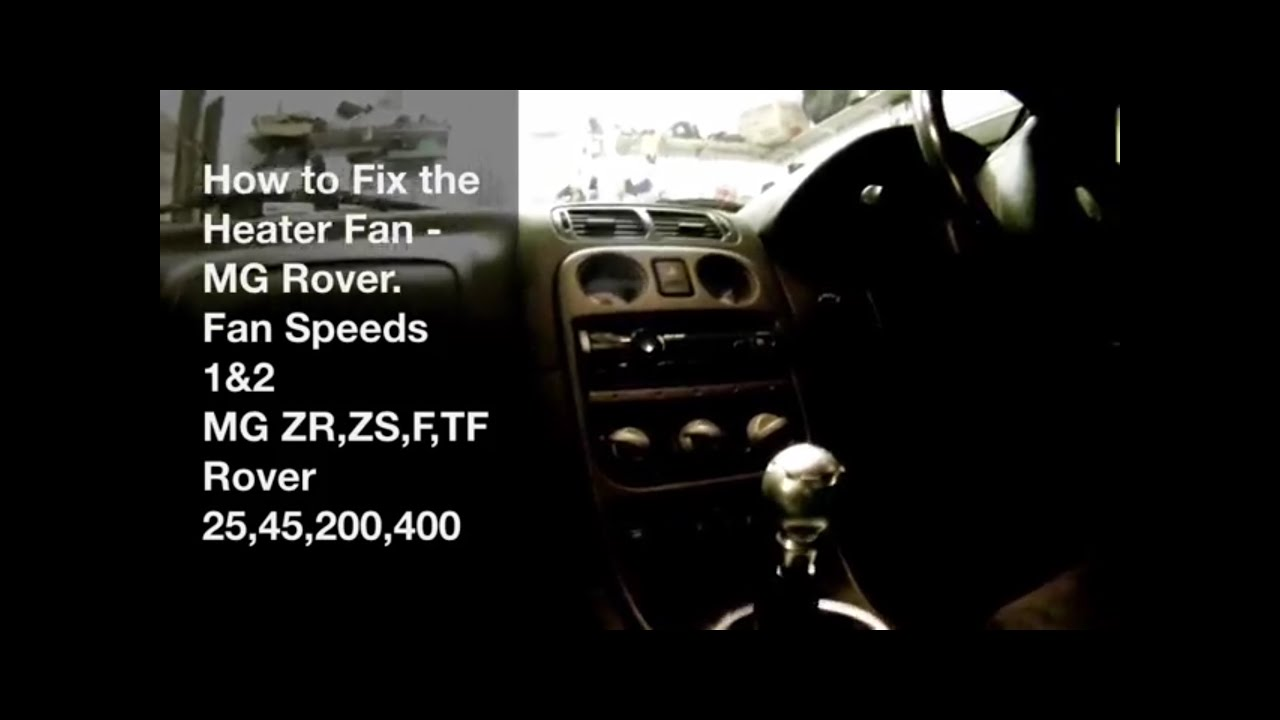 how to fix mg rover heater fan speeds 1 & 2 youtube land rover engine 2 5 freelander rover 25 engine fuse box #30