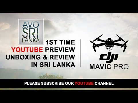 DJI Mavic Pro Unboxing in Sri lanka