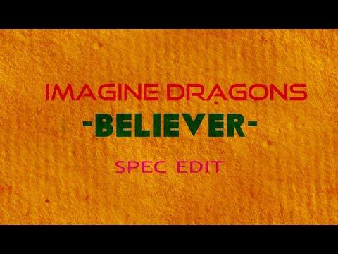 Imagine Dragons - Believer Music Video - (Fan Spec Edit)