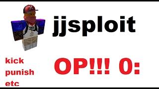 Roblox exploit JJSPLOIT!!! kick,punish etc.
