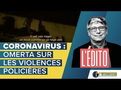 Coronavirus : omerta sur les violences policières.