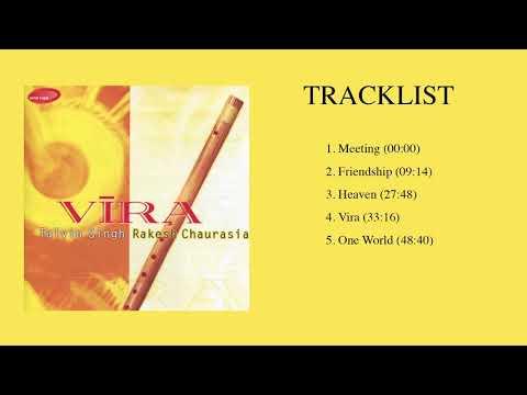 VIRA - RAKESH CHAURASIA & TALVIN SINGH (Full Album Stream)