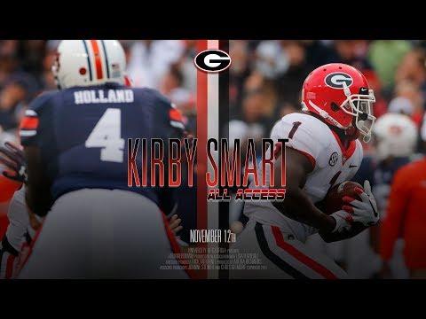 UGA Football: Ep 10 Kirby Smart All Access vs Auburn: 2017