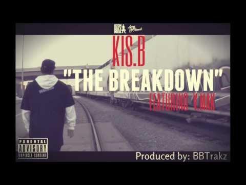 "KIS.B - ""The Breakdown"" (featuring V.Mak)"