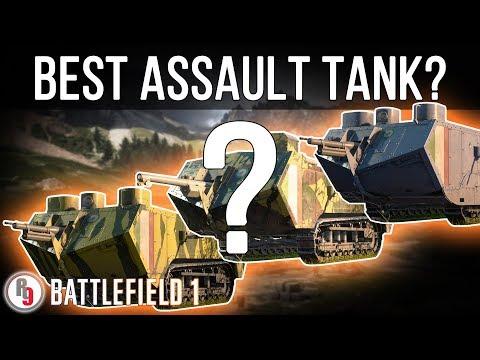 Best Assault Tank Variant? - Battlefield 1