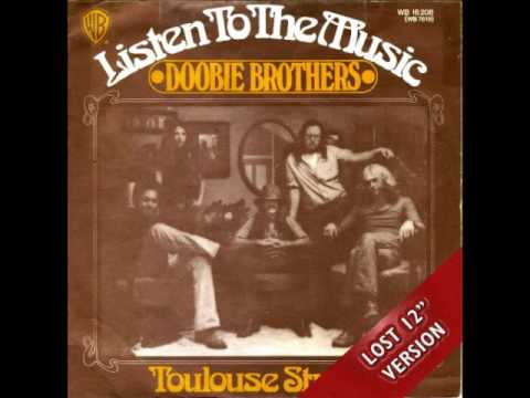 The Doobie Brothers   Listen To The Music Lost 12'' Version